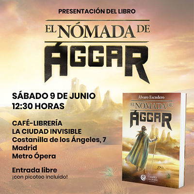 Presentación de El nómada de Ággar